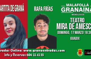 Monólogos Malafollá granaína con Martita de Graná y Rafa Frías, 17 marzo en Guadix